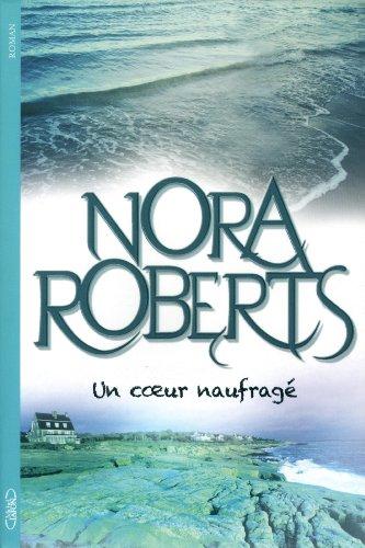 "<a href=""/node/10199"">Un coeur naufragé</a>"