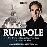 Rumpole: The Penge Bungalow Murders & other stories: Three BBC Radio 4 dramatisations