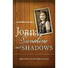 Joan: Sunshine and Shadows (The Joan Murray Series Book 2) (English Edition)