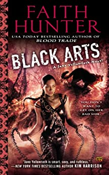 Black Arts: A Jane Yellowrock Novel par [Hunter, Faith]