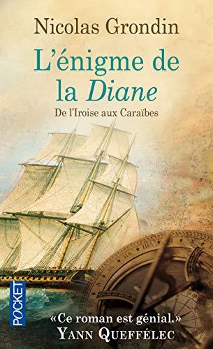 L'énigme de la Diane : De L'iroise aux Caraïbes