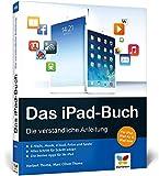 Das iPad-Buch: Die verständliche Anleitung.