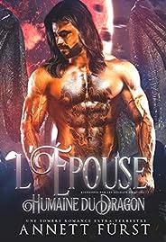 L'Épouse Humaine du Dragon: Une sombre romance extra-terrestre (Kidnappée par les Soldats Dragons t