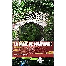 La dame de compagnie (French Edition)