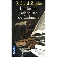 DERNIER KABBALISTE DE LISBONNE