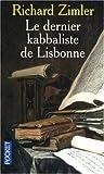 Telecharger Livres DERNIER KABBALISTE DE LISBONNE (PDF,EPUB,MOBI) gratuits en Francaise