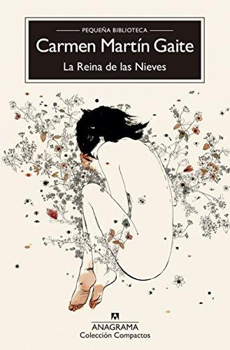 La Reina de las Nieves (Compactos nº 150) por Carmen Martín Gaite