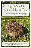 A Prickly Affair: The Charm of the Hedgehog