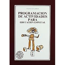 Programación de actividades para educación especial (Educación especial y dificultades de aprendizaje)