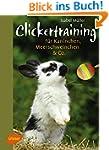 Clickertraining für Kaninchen, Meersc...
