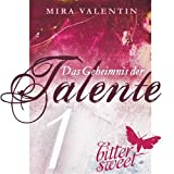Das Geheimnis der Talente von Mira Valentin