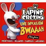 The Lapins crétins Une invasion bwaaah par jour 2017