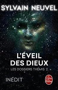 """Afficher """"Les dossiers Thémis n° 02<br /> L'éveil des dieux"""""""