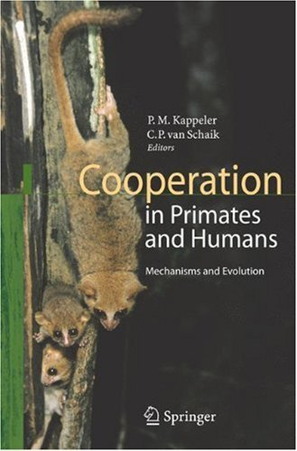 Cooperation in Primates and Humans: Mechanisms and Evolution