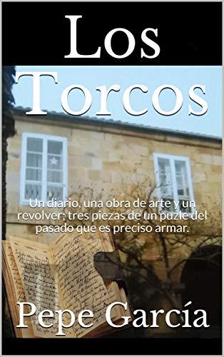Los Torcos: Un diario, una obra de arte y un revolver; tres piezas de un puzle del pasado que es preciso armar.