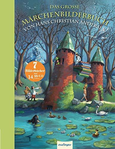 Das große Märchenbilderbuch von Hans Christian Andersen -