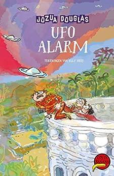 Ufo-alarm (Costa Banana Book 4) van [Douglas, Jozua]