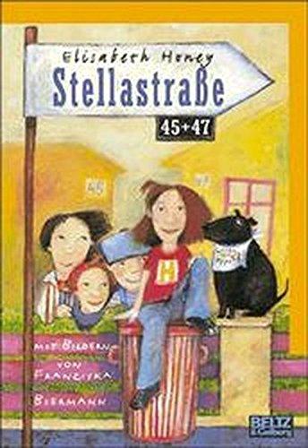 Stellastrasse 45 + 47: Roman (Beltz & Gelberg)