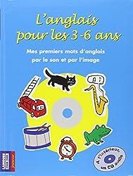 L'anglais pour les 3-6 ans (+ 1 CD)