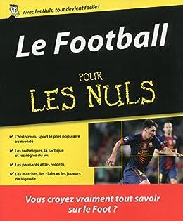 Le Football pour les Nuls par [RADUREAU, Vincent, GRALL, Mickaël]