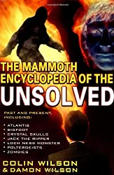 Mammoth Encyclopedia of the Unsolved by Colin Wilson (2000-12-30)