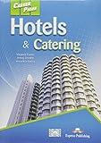 Hotels & catering student's. Per gli Ist. professionali alberghieri. Con CD Audio. Con CD-ROM. Con espansione online: 1