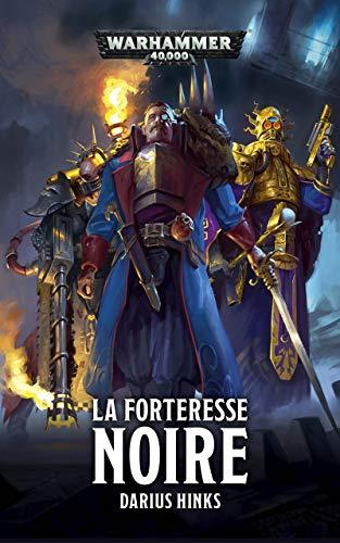 La Forteresse Noire (Warhammer 40,000) (French Edition) eBook ...