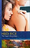 The Virgin's Shock Baby (One Night With Consequences, Book 34)