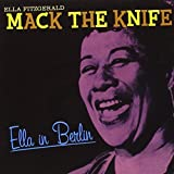 Ella in Berlin - Mack the Knife + bonus tracks
