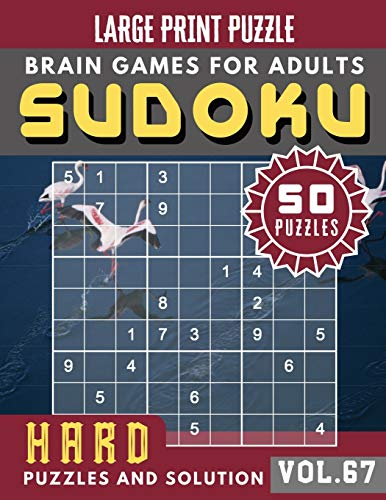 Hard Sudoku Puzzles and Solution: suduko hard books - Sudoku Hard Puzzles and Solution - Sudoku Puzzle Books for Adults & Seniors - (Sudoku Brain Games Puzzles Book Large Print Vol.67)
