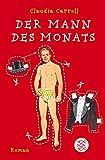 Der Mann des Monats: Roman