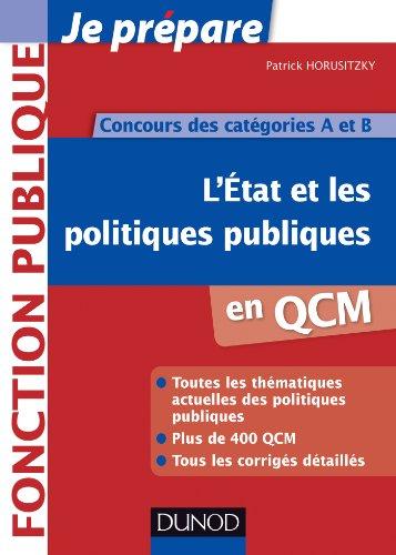 L'Etat et les politiques publiques en QCM - Concours des catégories A et B par  Patrick Horusitzky