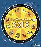 Die Sternzeichen 2018 - Horoskopkalender, Wandkalender, Sternzeichenkalender - 30 x 34 cm