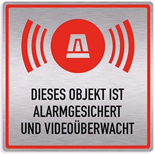 """Schild Alarmanlage \""""Objekt alarmgesichert und videoüberwacht\"""", edle Optik, silber gebürstet, Aluverbund, 20x20cm"""