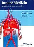 Innere Medizin: Verstehen - Lernen - Anwenden