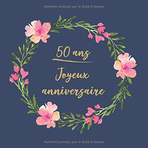 50 ans Joyeux Anniversaire: Félicitations - Nous vous souhaitons un bon anniversaire | Livre d'or pour l'écriture | idées cadeaux pour les meilleurs amis par  CadeauxLivres DeSophie