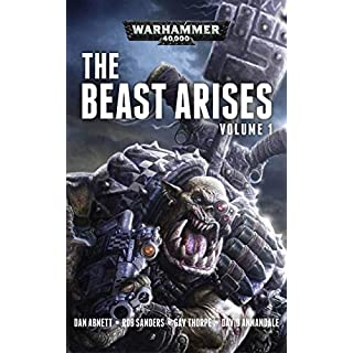 The Beast Arises: Volume 1 (Warhammer 40,000)