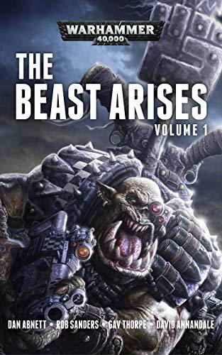 The Beast Arises Omnibus Volume 1 (Warhammer 40,000) (English ...