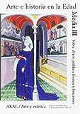 Arte e historia en la Edad Media III (Arte y estética)