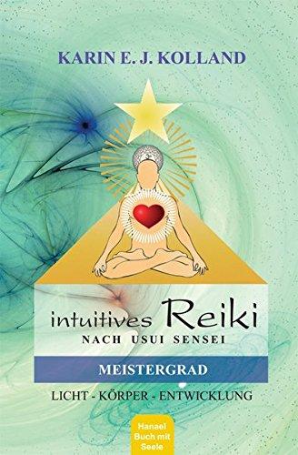 Intuitives Reiki nach Sensei Mikaomi Usui, Meistergrad
