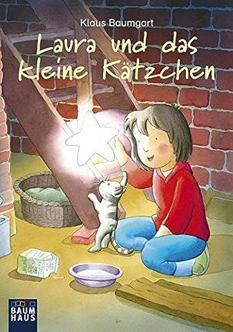 Laura und das kleine Kätzchen (Lauras Stern - Erstleser, Band 8)
