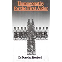 Homoeopathy For The First Aider