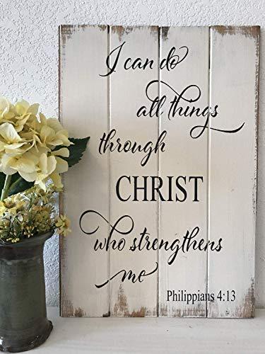 Things Through Christ Who Strengthens Me Schrift Christ Decor Inspirational Sign Bibelvers Sign Sprüche Home Decor Wall Art Plaque Sign Presents ()