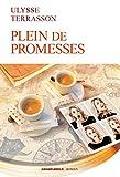 Plein de promesses