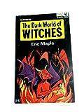 Dark World of Witches - Eric Maple