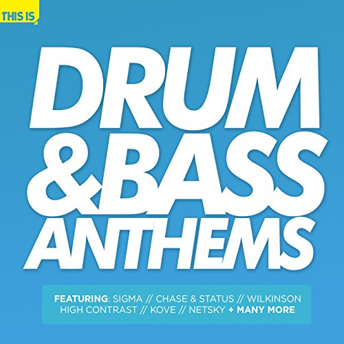Drum & Bass Anthems [Explicit]