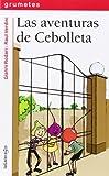 Las Aventuras De Cebolleta (Grumetes)