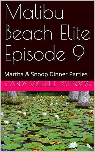 malibu-beach-elite-episode-9-martha-snoop-dinner-parties-english-edition