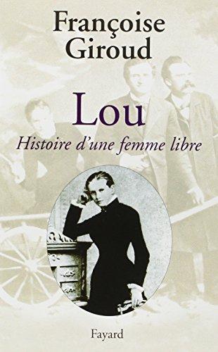 Lou : Histoire d'une femme libre