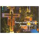 Songs And Prayers From Taizé